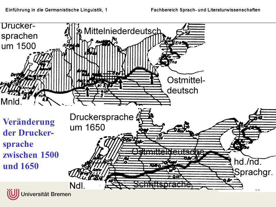 Einführung in die Germanistische Linguistik, 1 Fachbereich Sprach- und Literaturwissenschaften 19 Einteilung der deutschen Dialekte und Regional- sprachen (zur Zeit des deutschen Sprachatlas, d.h.