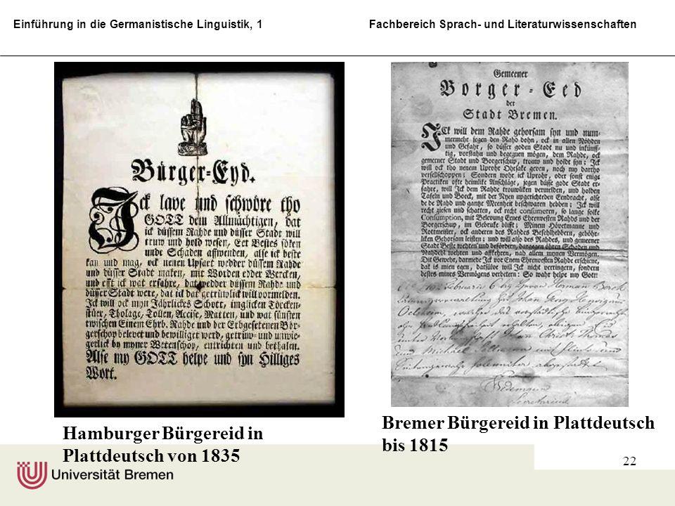 Einführung in die Germanistische Linguistik, 1 Fachbereich Sprach- und Literaturwissenschaften 22 Hamburger Bürgereid in Plattdeutsch von 1835 Bremer