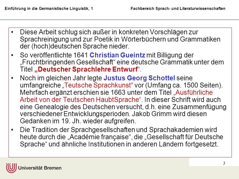 Einführung in die Germanistische Linguistik, 1 Fachbereich Sprach- und Literaturwissenschaften 3 Diese Arbeit schlug sich außer in konkreten Vorschläg