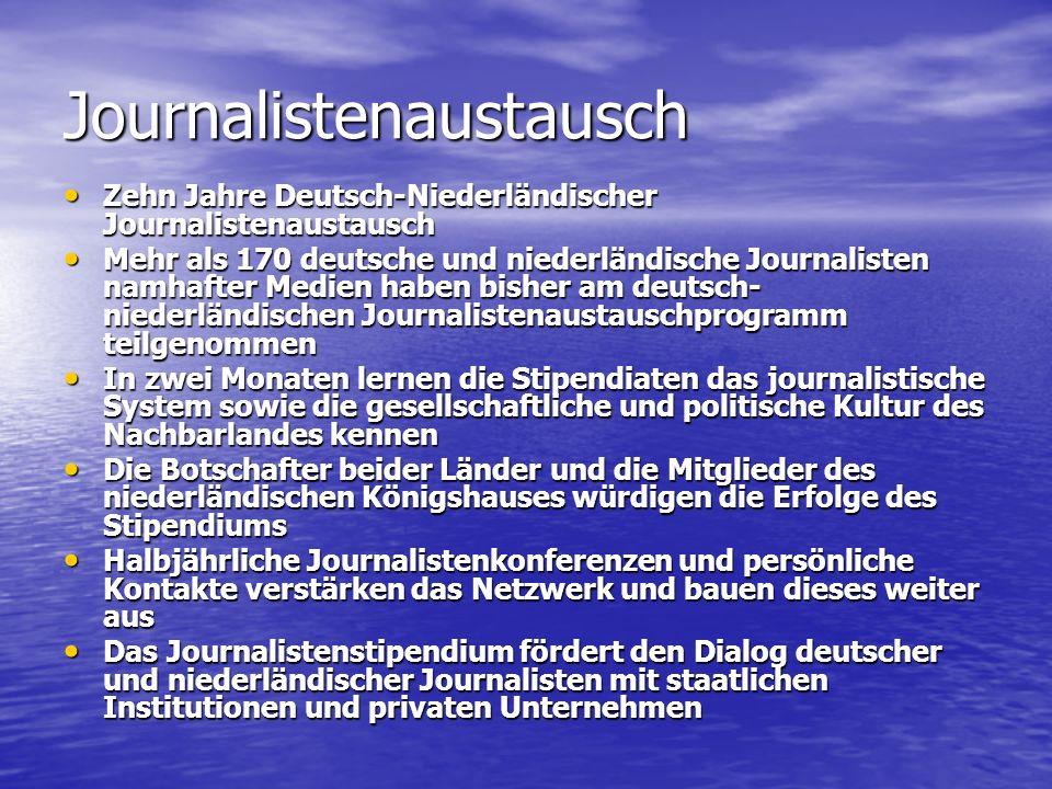 Journalistenaustausch Zehn Jahre Deutsch-Niederländischer Journalistenaustausch Zehn Jahre Deutsch-Niederländischer Journalistenaustausch Mehr als 170