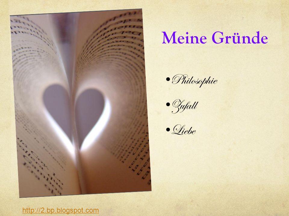 Meine Gründe Philosophie Zufall Liebe http://2.bp.blogspot.com