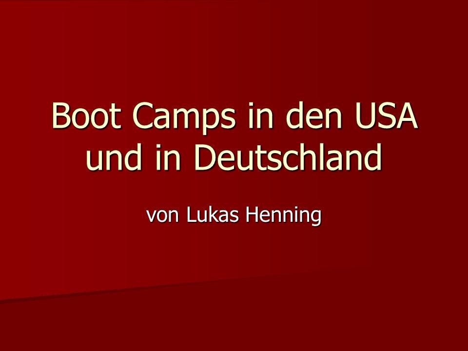 Boot Camps in den USA und in Deutschland von Lukas Henning