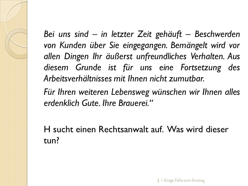 Kommentare Name der Kommentars/Nachname des konkreten Bearbeiters (kursiv gedruckt), § und Rn.