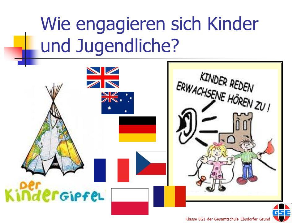 Klasse 8G1 der Gesamtschule Ebsdorfer Grund Wie engagieren sich Kinder und Jugendliche?