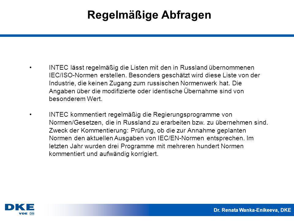 Dr. Renata Wanka-Enikeeva, DKE INTEC lässt regelmäßig die Listen mit den in Russland übernommenen IEC/ISO-Normen erstellen. Besonders geschätzt wird d