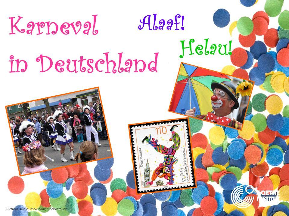 Helau! Karneval in Deutschland Alaaf! Pictures ©colourbox.com; Mbdortmund