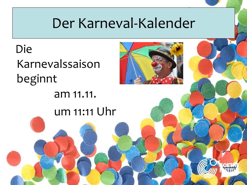 Der Karneval-Kalender Wir feiern Karneval Im Februar oder im März
