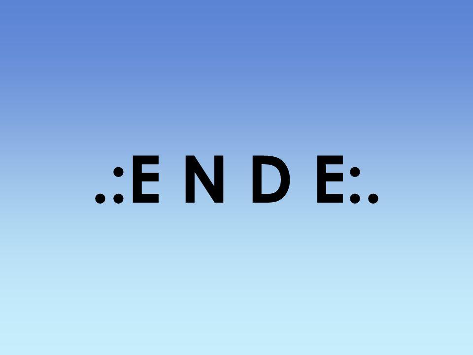 .:E N D E:.