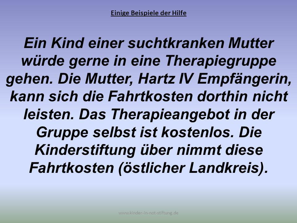 Einige Beispiele der Hilfe www.kinder-in-not-stiftung.de Es konnte für zwei Familien der Asylunterkunft Biberach Kinder-Fahrradanhänger gekauft werden.