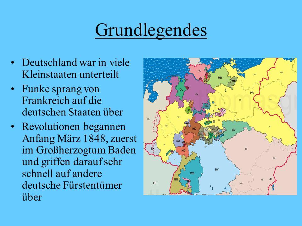 Grundlegendes Deutschland war in viele Kleinstaaten unterteilt Funke sprang von Frankreich auf die deutschen Staaten über Revolutionen begannen Anfang