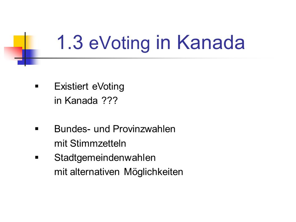 2.Bundeswahl As of this writing, the Act is c. 9, assented to (made law) 31st May, 2000.