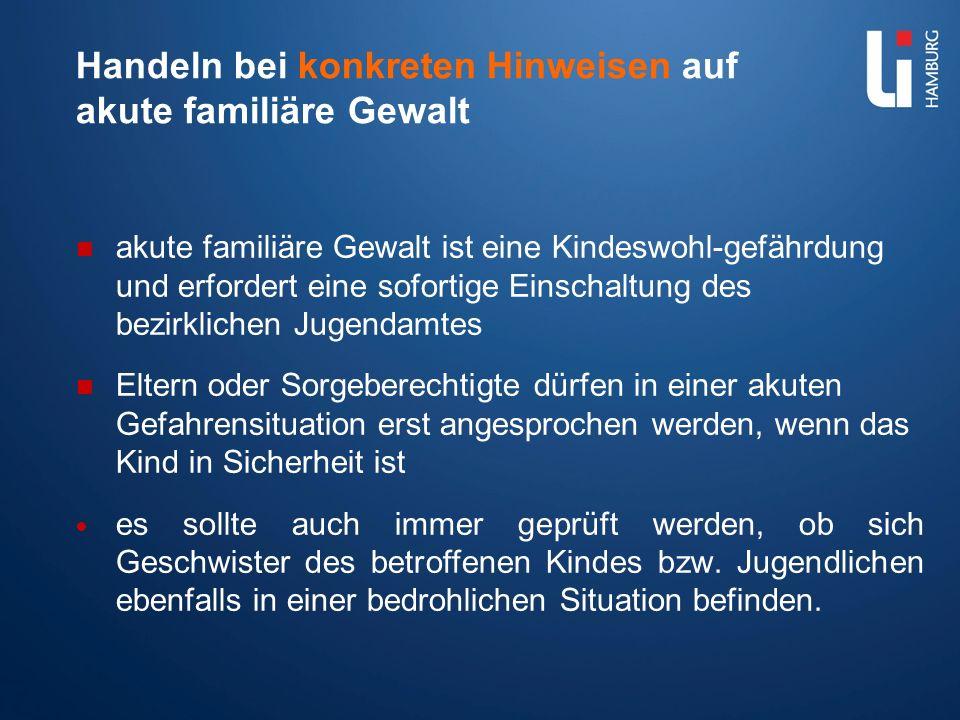 Handeln bei akuter Gefahr weiterer Gewalthandlungen in der Schule Handeln entsprechend des Hausrechts der Schule, ggf.
