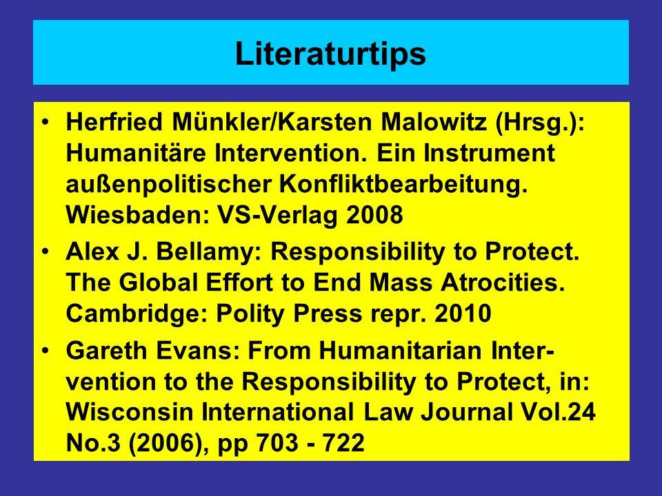 Literaturtips Herfried Münkler/Karsten Malowitz (Hrsg.): Humanitäre Intervention. Ein Instrument außenpolitischer Konfliktbearbeitung. Wiesbaden: VS-V