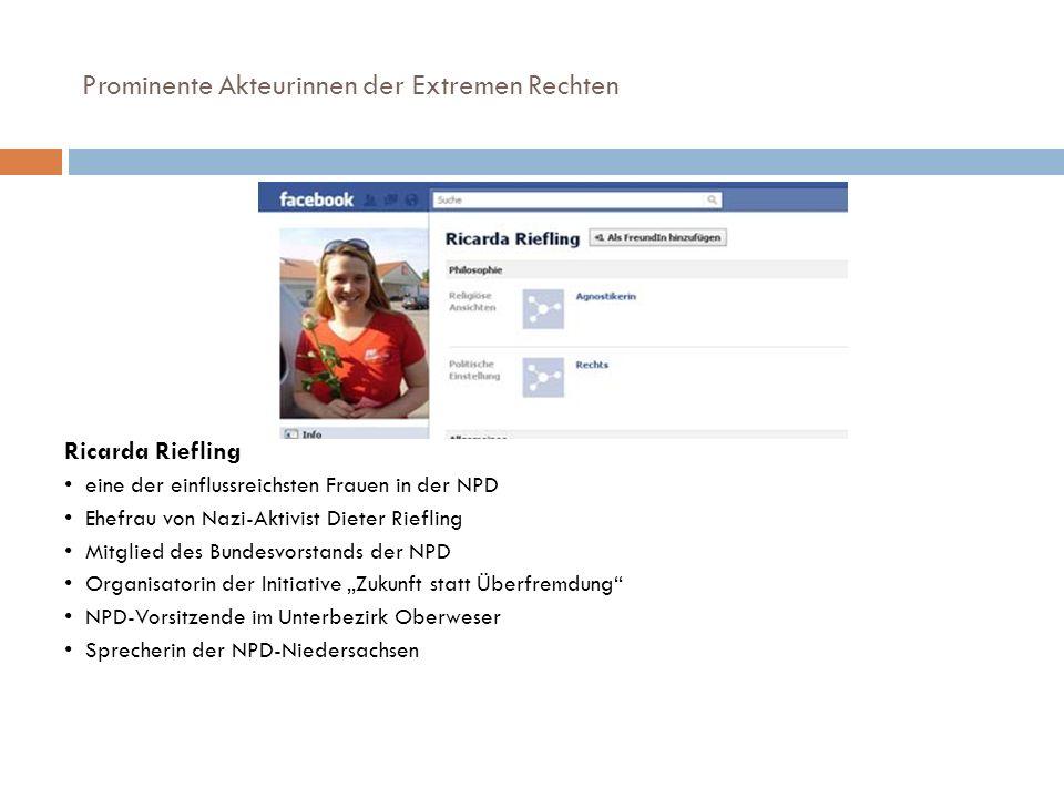 Prominente Akteurinnen der Extremen Rechten Ricarda Riefling eine der einflussreichsten Frauen in der NPD Ehefrau von Nazi-Aktivist Dieter Riefling Mi