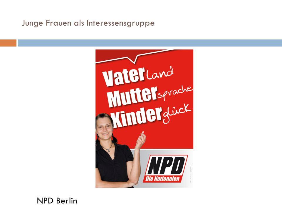Junge Frauen als Interessensgruppe NPD Berlin
