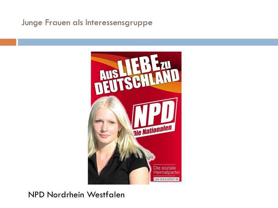 Junge Frauen als Interessensgruppe NPD Nordrhein Westfalen