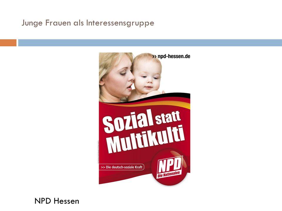 Junge Frauen als Interessensgruppe NPD Hessen
