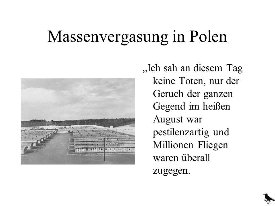 Massenvergasung in Polen dann verschwindet auch sie in der Gaskammer...