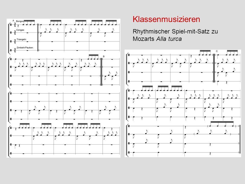 Klassenmusizieren Rhythmischer Spiel-mit-Satz zu Mozarts Alla turca