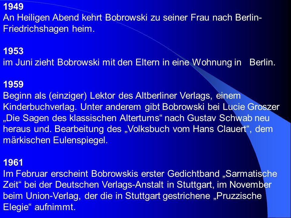 1941/42 Studiensemester in Berlin. Im April 1943 heiratet Bobrowski Johanna Buddrus. Ein zweites Studiensemester unter der Bedingung, Offizier und Mit