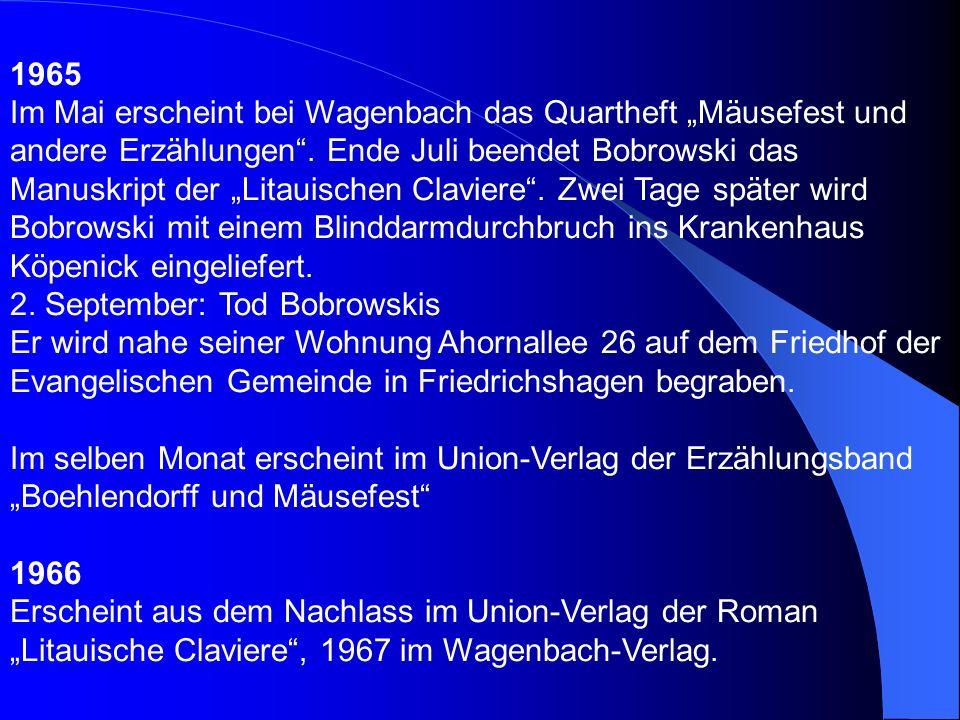 1962 Im März erscheint bei der DVA der Gedichtband Schattenland Ströme (im Mai 1963 folgt der Union-Verlag). Im Juli erhält Bobrowski in Wien den Alma