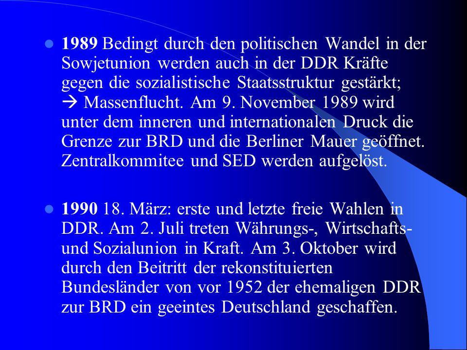 1961 Errichtung der Berliner Mauer um Fluchtbewegung zu stoppen. Befehl des Waffengebrauchs zur Verhinderung der Flucht. 1971 Walter Ulbricht tritt zu