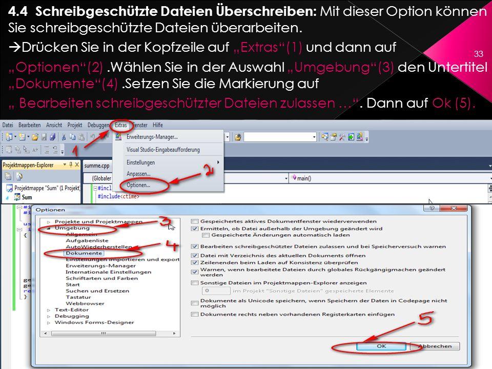 4.4 Schreibgeschützte Dateien Überschreiben: Mit dieser Option können Sie schreibgeschützte Dateien überarbeiten. Drücken Sie in der Kopfzeile auf Ext