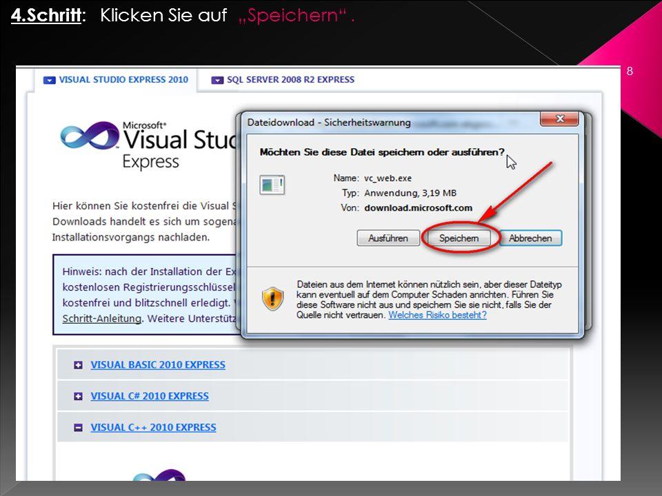 5.Schritt : Legen Sie Ihr Speicherort fest ( vorzugsweise Ihr Desktop).