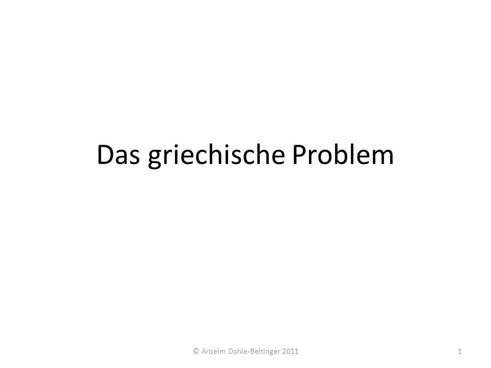 Das griechische Problem © Anselm Dohle-Beltinger 20111