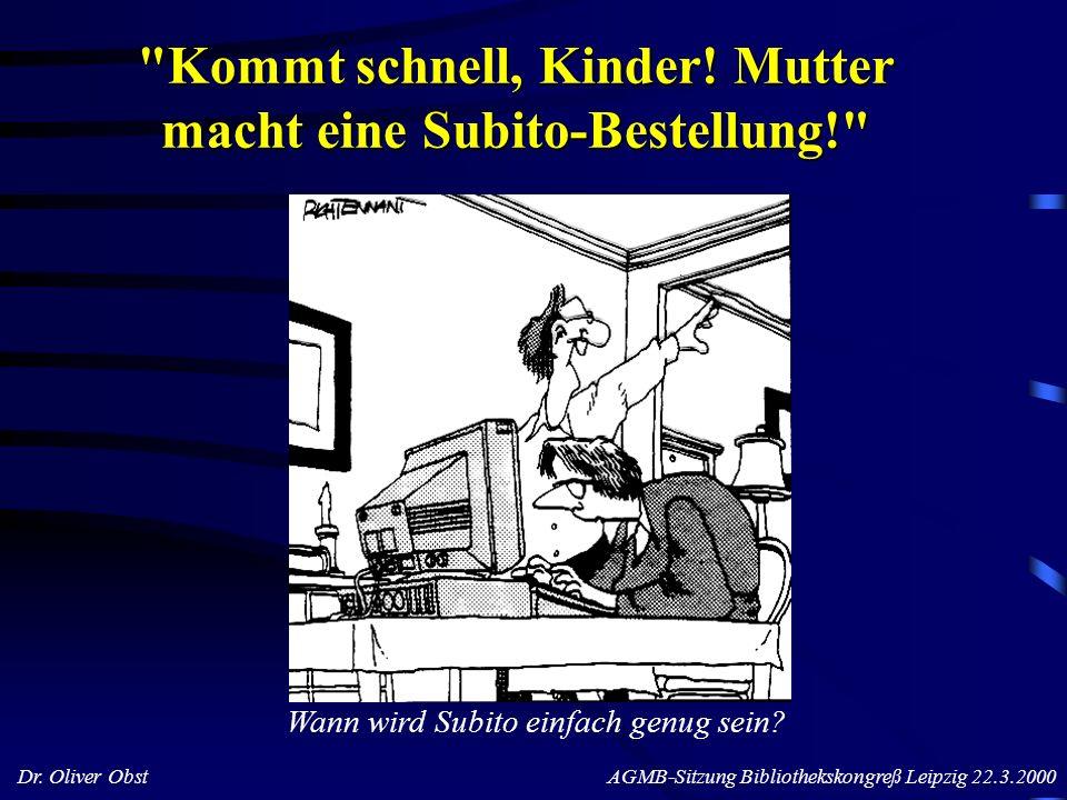 Dr. Oliver Obst AGMB-Sitzung Bibliothekskongreß Leipzig 22.3.2000