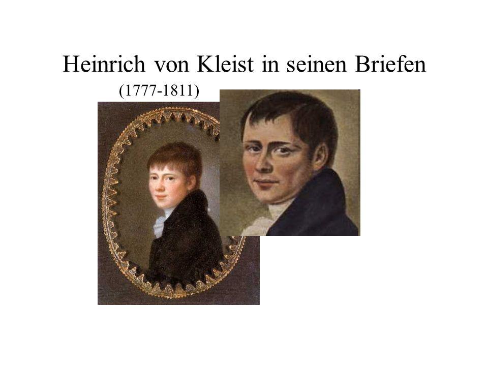 Heinrich von Kleist in seinen Briefen (1777-1811)