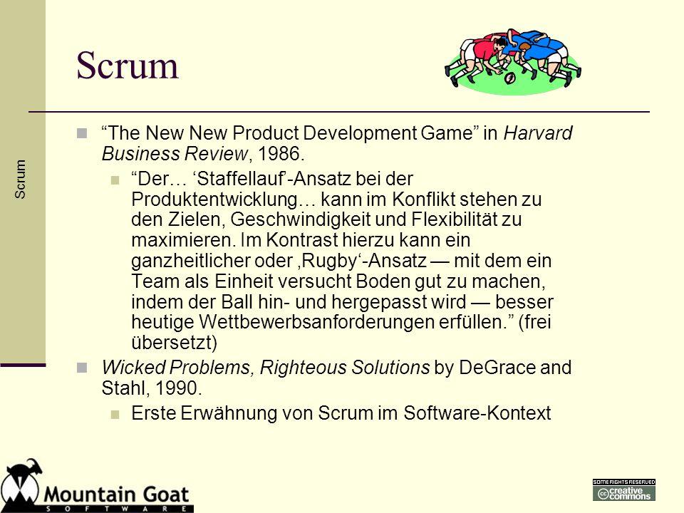 Scrum The New New Product Development Game in Harvard Business Review, 1986. Der… Staffellauf-Ansatz bei der Produktentwicklung… kann im Konflikt steh