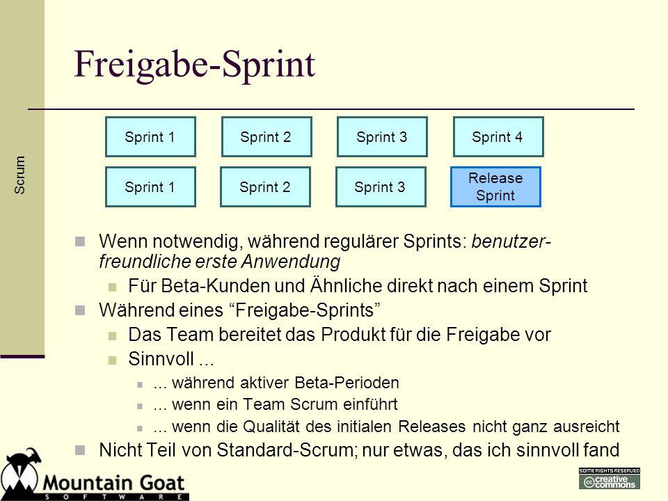 Freigabe-Sprint Wenn notwendig, während regulärer Sprints: benutzer- freundliche erste Anwendung Für Beta-Kunden und Ähnliche direkt nach einem Sprint