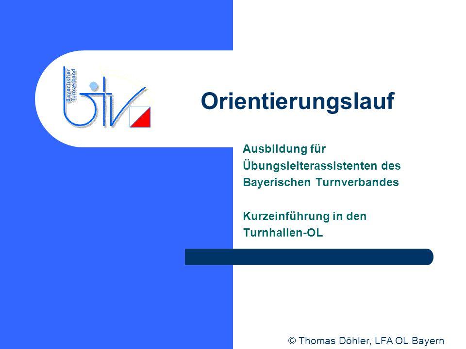 Orientierungslauf Ausbildung für Übungsleiterassistenten des Bayerischen Turnverbandes Kurzeinführung in den Turnhallen-OL © Thomas Döhler, LFA OL Bay