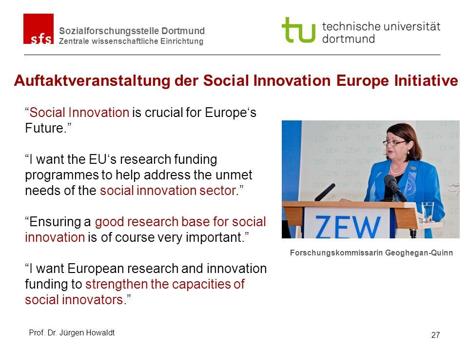 Sozialforschungsstelle Dortmund Zentrale wissenschaftliche Einrichtung Auftaktveranstaltung der Social Innovation Europe Initiative Social Innovation