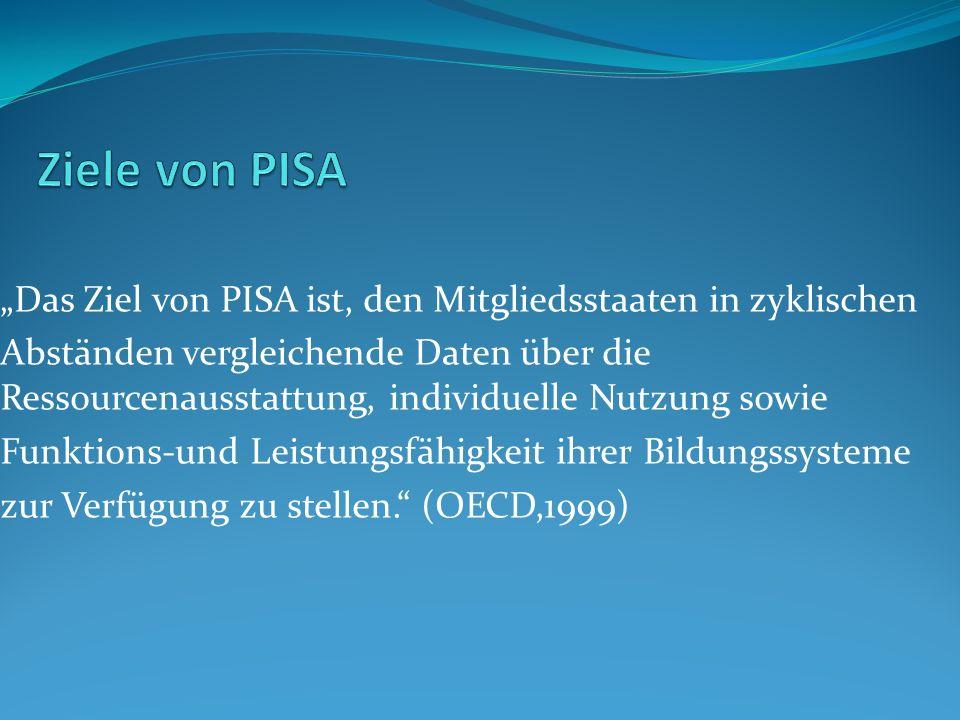 Das Ziel von PISA ist, den Mitgliedsstaaten in zyklischen Abständen vergleichende Daten über die Ressourcenausstattung, individuelle Nutzung sowie Fun