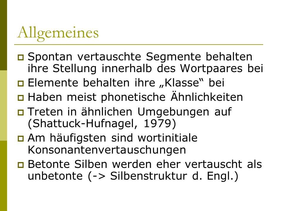 Experiment 2: Gibt es tatsächlich eine Kohärenz zwischen Nucleus (Vokal) und dem Rhyme (finale Konsonanten).