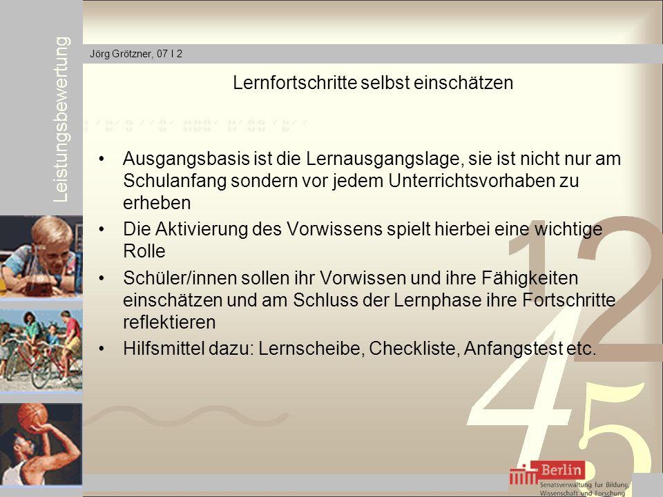 Leistungsbewertung Jörg Grötzner, 07 I 2 Beispiel Lernscheibe Jenny Fritz Sven Kann ich erklären Kann ich Kann ich noch nicht Kann ich etwas