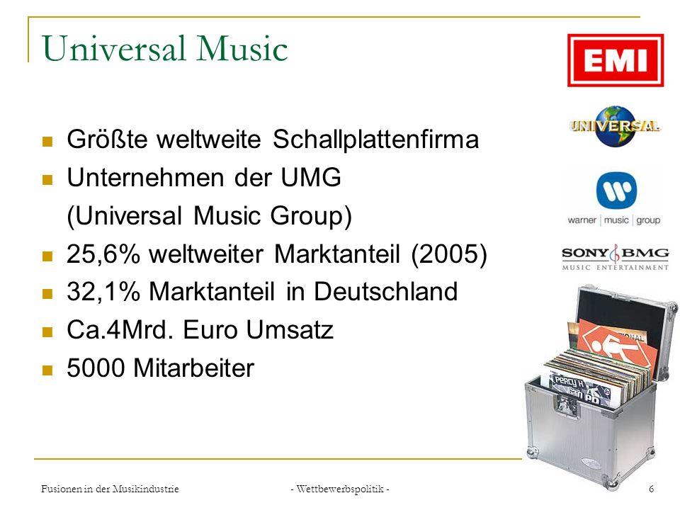 - Wettbewerbspolitik - 7Fusionen in der Musikindustrie Sony BMG Joint Venture zwischen Sony Music Entertainment und Bertelsmann Music Group Zweitgrößte weltweite Plattenfirma über 200 Sublabel in über 41 Ländern (2003)