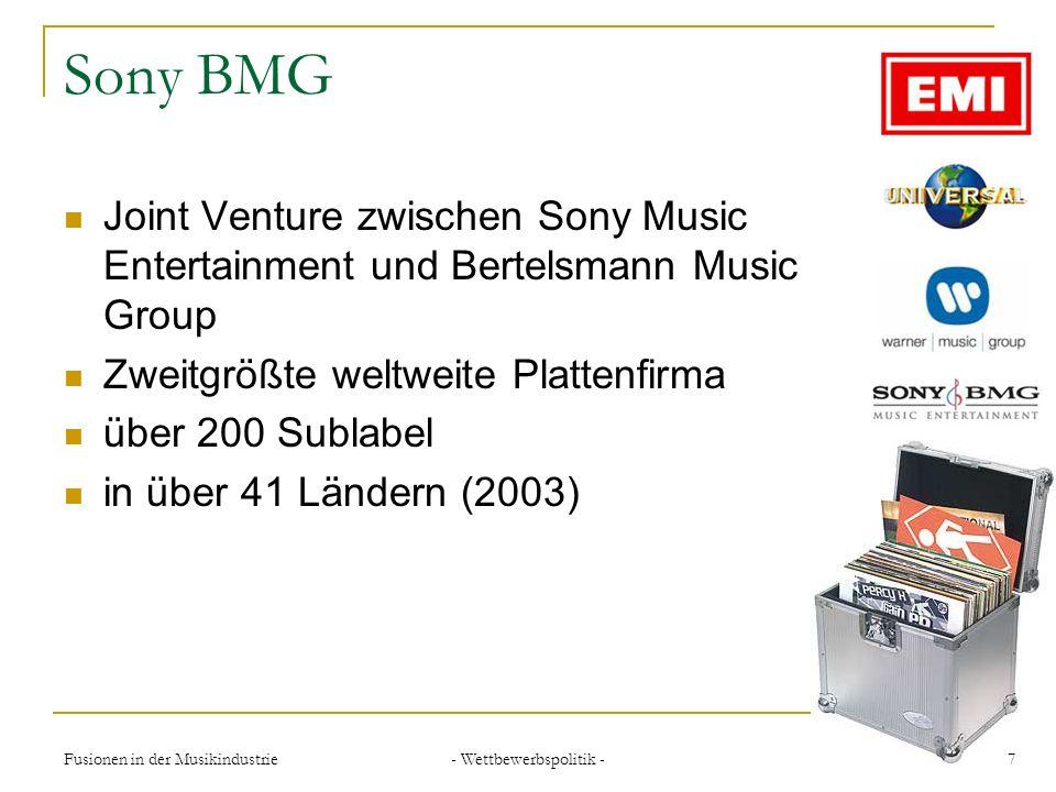 - Wettbewerbspolitik - 8Fusionen in der Musikindustrie EMI Music drittgrößte Plattenfirma kein gr.