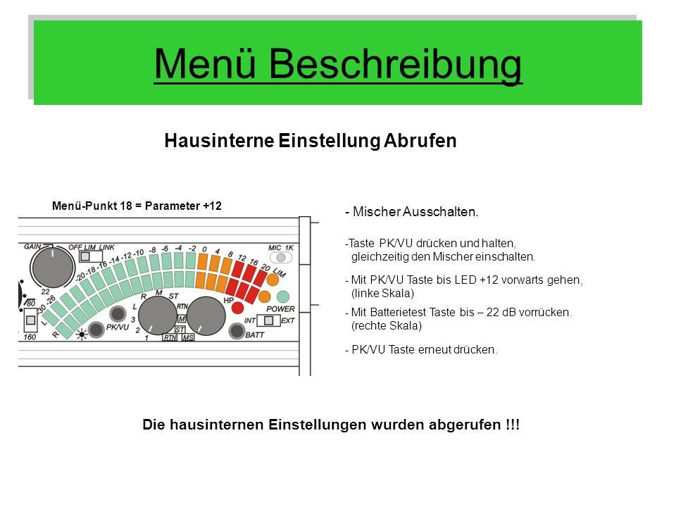 Menü Beschreibung Hausinterne Einstellung Abrufen Menü-Punkt 18 = Parameter +12 - Mischer Ausschalten. - Mit PK/VU Taste bis LED +12 vorwärts gehen, (