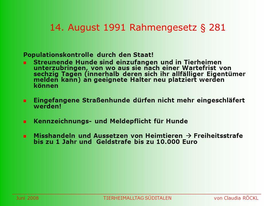 Juni 2008 von Claudia RÖCKLTIERHEIMALLTAG SÜDITALEN