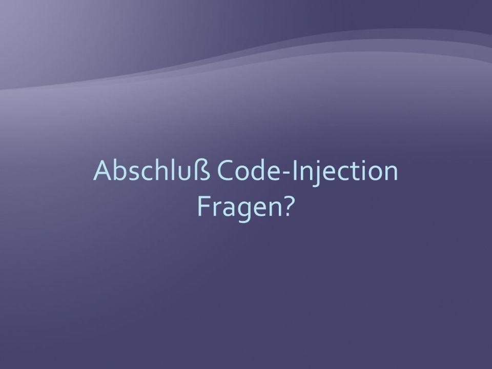 Abschluß Code-Injection Fragen