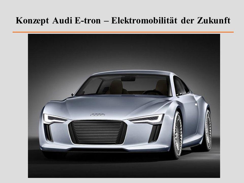 Konzept Audi E-tron – Elektromobilität der Zukunft