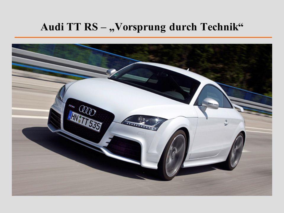 Audi TT RS – Vorsprung durch Technik