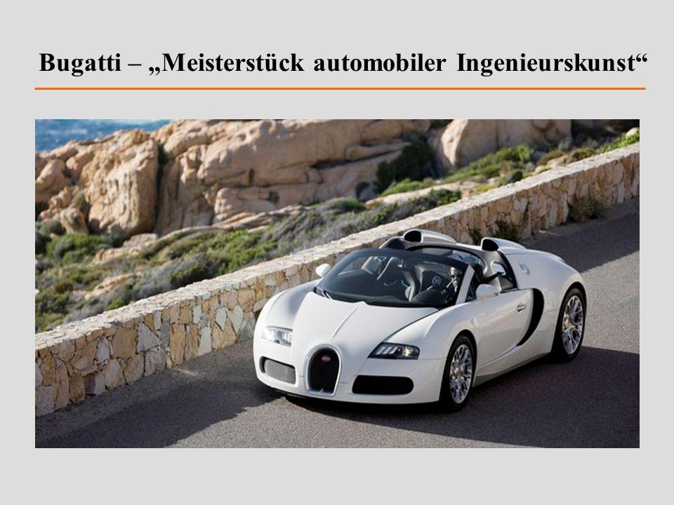 Bugatti – Meisterstück automobiler Ingenieurskunst