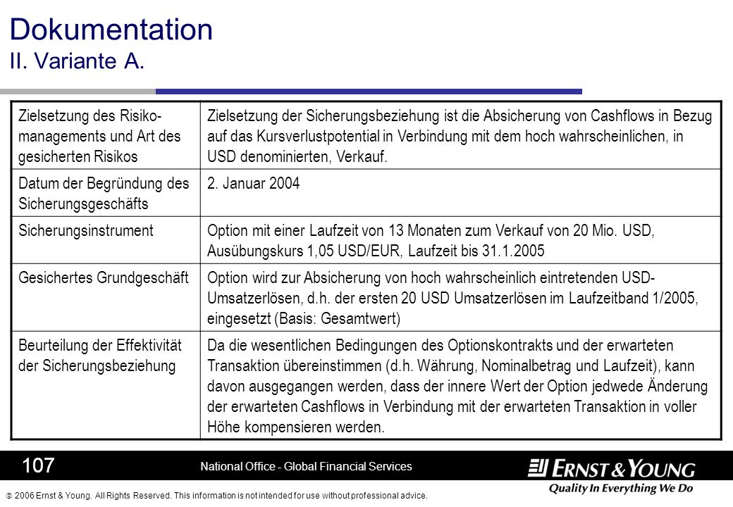 2006 Ernst & Young. All Rights Reserved. This information is not intended for use without professional advice. 107 National Office - Global Financial