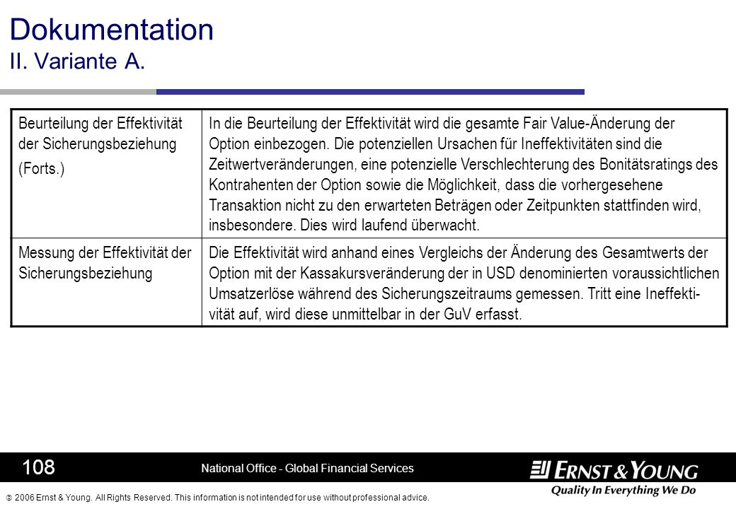 2006 Ernst & Young. All Rights Reserved. This information is not intended for use without professional advice. 108 National Office - Global Financial
