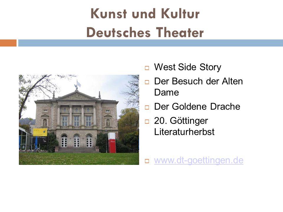 Kunst und Kultur Junges Theater Göttingen http://www.junges-theater.de/ Theater im OP http://www.thop.uni-goettingen.de Göttinger Symphonie Orchester http://www.gso-online.de/ Apex www.apex-goe.de Auch Theaterkurs im Foyer (Foyerheft)