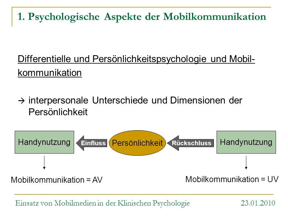 Differentielle und Persönlichkeitspsychologie und Mobil- kommunikation interpersonale Unterschiede und Dimensionen der Persönlichkeit Rückschluss Hand